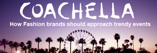 mgluxurynews Coachella how brands approach trendy events